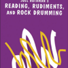 Reading, Rudiments & Rock Drumming