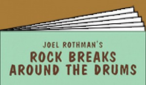 Rock Breaks Around The Drums